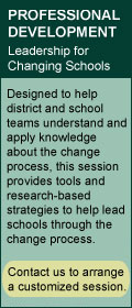 Click to view SEDL's Professional Development Session: Leadership for Changing Schools