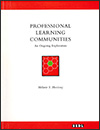 Professional Learning Communities - An Ongoing Exploration