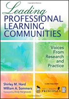 Leading Professional Learning Communities: Voices from Research and Practice