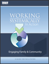 Picture of Cover - Working Systemically in Action: Engaging Family & Community