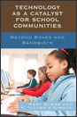 Technology as a Catalyst for School Communities book cover